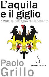L'aquila e il giglio : 1266, la battaglia di Benevento