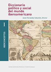 Diccionario político y social del mundo iberoamericano : la era de las revoluciones, 1750-1850