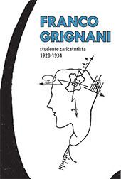 Franco Grignani : studente caricaturista, 1928-1934