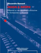 Design e Interni : riflessioni su una disciplina in evoluzione tra formazione e professione