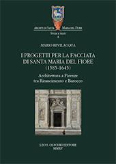 I progetti per la facciata di Santa Maria del Fiore (1585-1645) : architettura a Firenze tra Rinascimento e Barocco