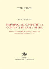 Unsuspected competitive contexts in early opera : Monteverdi's Milanese challenge to Florence's Euridice (1600)