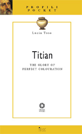 Titian : the glory of perfect colouration