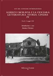 Alberto Moravia e La ciociara IV : letteratura, storia, cinema : atti del Convegno internazionale : Fondi, 9 maggio 2014
