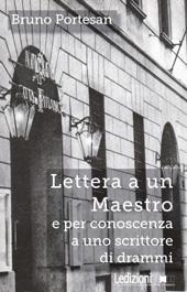 Lettera a un Maestro e per conoscenza a uno scrittore di drammi