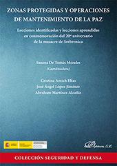 Zonas protegidas y operaciones de mantenimiento de la paz : lecciones identificadas y lecciones aprendidas en conmemoración del 20° aniversario de la masacre de Srebrenica