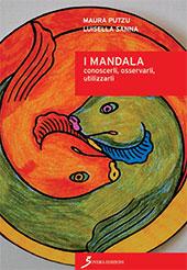 I Mandala : conoscerli, osservarli, utilizzarli