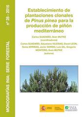 Establecimiento de plantaciones clonales de Pinus pinea para la producción de piñón mediterráneo
