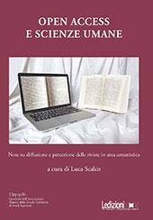 Open access e scienze umane : note su diffusione e percezione delle riviste in area umanistica