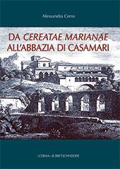 Da Cereatae Marianae all'Abazia di Casamari