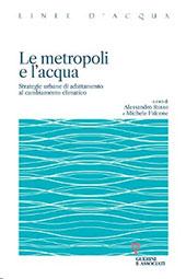 Le metropoli e l'acqua : strategie urbane di adattamento al cambiamento climatico