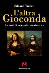 L'altra Gioconda di Leonardo : i misteri di un capolavoro ritrovato
