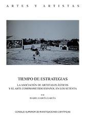 Tiempo de estrategias : la Asociación de Artistas Plásticos y el arte comprometido español en los setenta