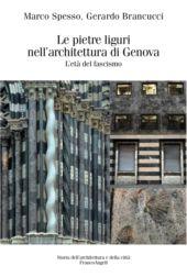 Le pietre liguri nell'architettura di Genova : l'età del fascismo