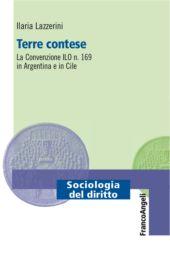 Terre contese : la Convenzione ILO n. 169 in Argentina e in Cile
