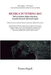 Ricerca in vetrina 2015 : PhD in Sardinia : Higher Education, Scientific Research and Social Capital