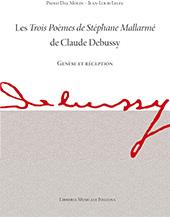 Les Trois poèmes de Stéphane Mallarmé, de Claude Debussy : genèse et réception