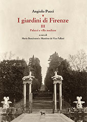 I giardini di Firenze : III : palazzi e ville medicee