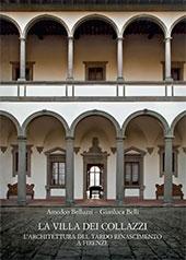 La Villa dei Collazzi : l'architettura del tardo Rinascimento a Firenze