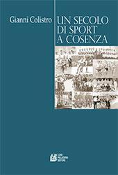 Un secolo di sport a Cosenza