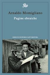 Pagine ebraiche - Berti, Silvia - Roma : Edizioni di storia e letteratura, 2016.