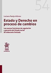 Estado y Derecho en Proceso de Cambios : las nuevas funciones de regulación y garantía del estado social de soberanía limitada