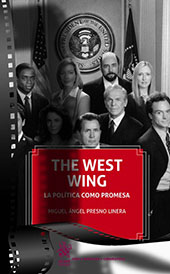 The West Wing : la política como promesa