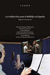La traducción para el doblaje en España : mapa de convenciones