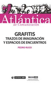 Grafitis : trazos de imaginación y espacios de encuentros