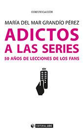 Adictos a las series : 50 años de lecciones de los fans