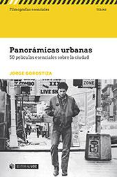 Panorámicas urbanas : 50 películas esenciales sobre la ciudad