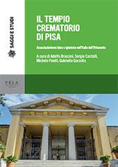 Il Tempio crematorio di Pisa : associazionismo laico e igienista nell'Italia dell'Ottocento