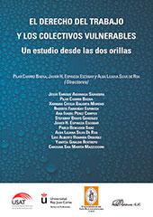 El derecho del trabajo y los colectivos vulnerables : un estudio desde las dos orillas