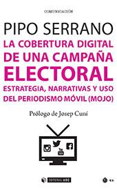 La cobertura digital de una campaña electoral : estrategia, narrativas y uso del periodismo móvil (mojo)