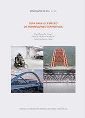 Guía para el empleo de hormigones expansivos - Carballosa de Miguel, Pedro - Madrid : CSIC, Consejo Superior de Investigaciones Científicas, 2017.