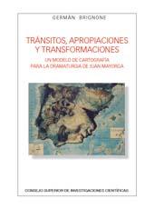 Tránsitos, apropiaciones y transformaciones : un modelo de cartografía para la dramaturgia de Juan Mayorga