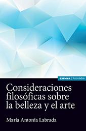 Consideraciones filosóficas sobre la belleza y el arte - Labrada, María Antonia, author -