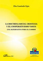 La doctrina social cristiana y el cooperativismo vasco : una alternativa para el cambio