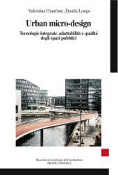 Urban micro-design : tecnologie integrate, adattabilità e qualità degli spazi pubblici