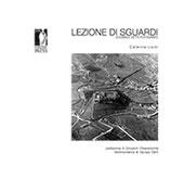 Lezioni di sguardi : Edoardo Detti fotografo - Lisini, Caterina - Firenze : Firenze University Press, 2017.