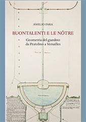 Buontalenti e Le Nôtre : geometria del giardino da Pratolino a Versailles