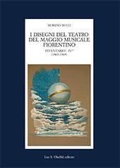 I disegni del Teatro del Maggio Musicale fiorentino : inventario IV (1963-1969) - Bucci, Moreno - Firenze : L.S. Olschki, 2017.