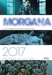 Fata Morgana web : 2017, un anno di visioni - Tucci, Nausica - Cosenza : L. Pellegrini, 2017.