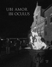 Ubi amor ibi oculus : immagini per i 1000 anni di San Miniato al Monte - Montanari, Mariangela - Firenze : Polistampa, 2017.