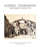 Gustavo Giovannoni, tra storia e progetto -  - Roma : Edizioni Quasar, 2018.