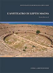 L'anfiteatro di Leptis Magna - Ricciardi, Maria Antonietta -