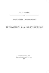 The Barberini manuscripts of music - Murata, Margaret - Città del Vaticano : Biblioteca apostolica vaticana, 2018.