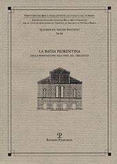 La Badia fiorentina dalla fondazione alla fine del Trecento - Zeuli, Fulvia, editor - Firenze : Polistampa, 2018.