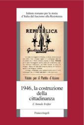 1946 : la costruzione della cittadinanza : l'Annale Irsifar -  - Milano : F. Angeli, 2018.