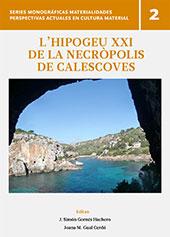 L'Hipogeu XXI de la necròpolis de Carnevalesco - Gual Cerdó, Joana M. - Palma, Illes Balears : Edicions UIB, 2018.